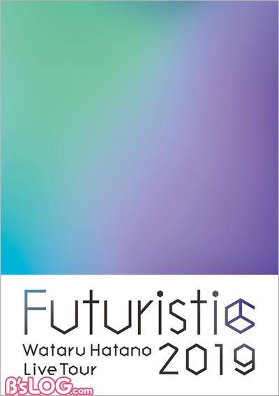 Wataru Hatano LIVE Tour 2019 -Futuristic- Live Blu-ray&DVDジャケット